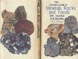 Hamilton W.R., Woolley A.R., Bishop A.C Minerals, Rocks and Fossils