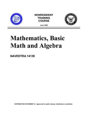 Mathematics, Basic Math and Algebra NAVEDTRA 14139
