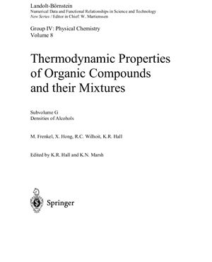 Landolt-Bornstein. Numerical Data and Functional Relationships in Science and Technology. Group IV: Physical Chemistry; Volume 8: Thermodynamic Properties of Organic Compounds and Their Mixtures. Subvolume G: Densities of Alcohols
