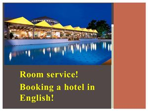 Booking a hotel in English