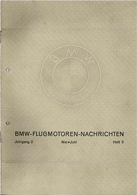 BMW Flugmotoren - Nachrichten. Jahrgang 2. Heft 3. Mai - Juni 1930