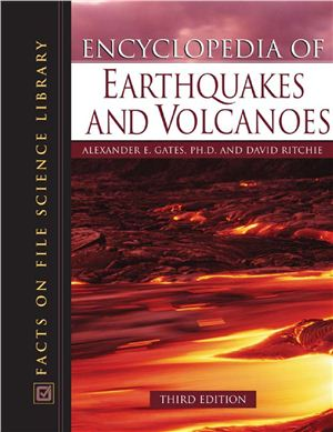Gates A.E., Ritchie D. Encyclopedia of Earthquakes and Volcanoes