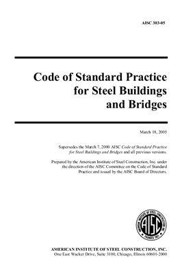 AISC 303-05 Code of Standard Practice for Steel Buildings and Bridges