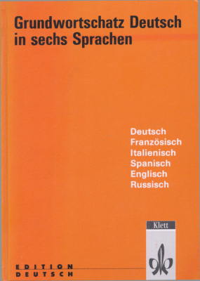 Oehler H., Sörensen I., Heupel C., Oleg Vogt H. Grundwortschatz Deutsch in sechs Sprachen: Französisch, Italienisch, Spanisch, Englisch, Russisch