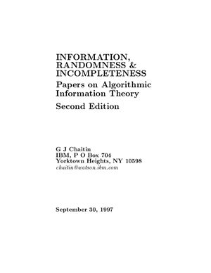 Chaitin G.J. Information Randomness and Incompleteness. Papers on Algorithmic Information Theory