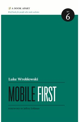 Wroblewski L. Mobile First