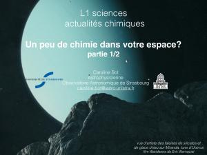 Caroline Bot. Un peu de chimie dans votre espace? (Химия в Космосе в 2 частях)