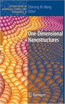 Wang Zh.M. One-Dimensional Nanostructures