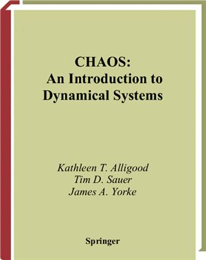 Alligood K., Sauer T., Yorke J.A. Chaos: An Introduction to Dynamical Systems