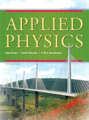 Ewen D., Schurter N., Gundersen E. Applied Physics