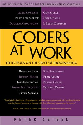 Seibel Peter. Coders at Work