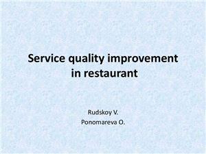 Service Quality Improvement in Restaurant