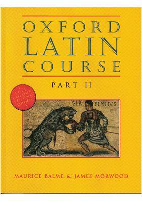 Balme M., Morwood J. Oxford Latin Course. Part 2