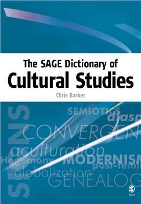 The SAGE Dictionary of Cultural Studies