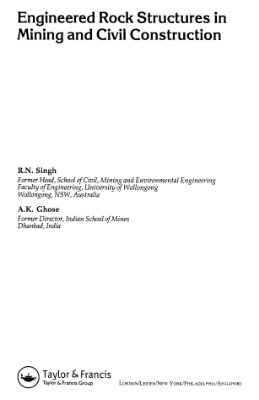Singh R., A.Ghose. Engineered rock structures in mining and civil construction