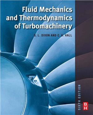 Dixon S.L., Hall C. Fluid Mechanics and Thermodynamics of Turbomachinery
