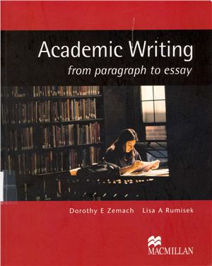 Zemach D.E, Rumisek L.A. Academic Writing from paragraph to essay