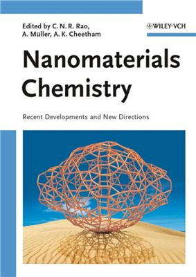 Rao C.N.R., Muller A., Cheetham A.K. (eds.) Nanomaterials Chemistry: Recent Developments and New Directions