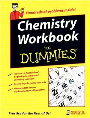 Mikulecky P.J., Brutlag K., Gilman M.R, Peterson B. Chemistry Workbook For Dummies