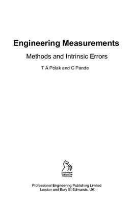 Polak T.A., Pande C. Engineering Measurements: Methods and Intrinsic Errors