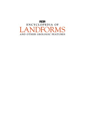 Nagel R. UXL Encyclopedia of Landforms and Other Geologic Features. Vol.1. Basin, Canyon, Cave, Coast and shore, Continental margin, Coral reef, Delta, Dune and other desert features