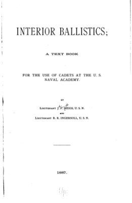 Meigs J.F., Ingersoll R.R. Interior ballistics / Внутренняя баллистика