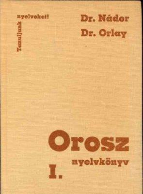 Suara R., Szabó L. Orosz nyelvkönyv. Rész 1
