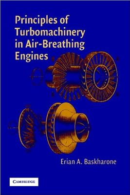Baskharone E.A. Principles of Turbomachinery in Air-Breathing Engines