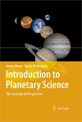 Faure G., Mensing T.M. Introduction to planetary science. The geological perspective
