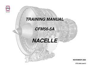 CFM56-5A Training manual. Nacelle