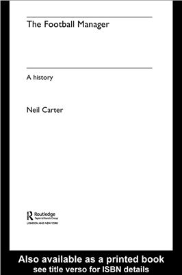 Carter N. The football manager: a history