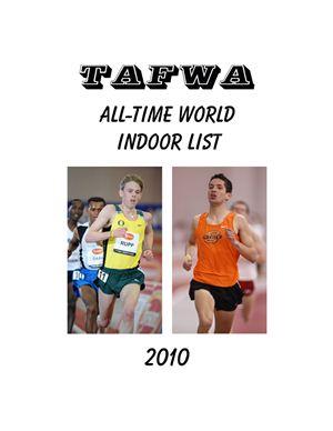 Ed Gordon (сост.) All-time world indoor list 2010