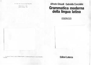 Ghiselli Alfredo, Concialini Gabriela. Grammatica moderna della lingua latina (Esercizi)