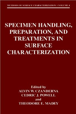 Czanderna A.W., Powell C.J., Madey T.E. (Eds.) Specimen Handling, Preparation, and Treatments in Surface Characterization
