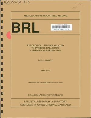 Conroy Paul J. Rheological studies related to interior ballistics: a historical perspective