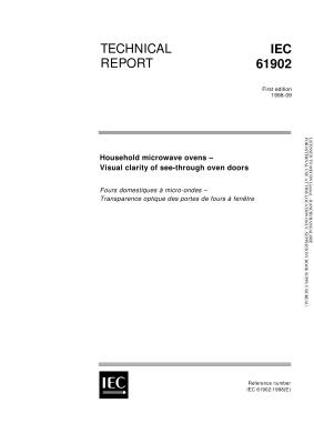 IEC TR 61902-1998. Household microwave ovens - Visual clarity of see-through oven doors. Печи микроволновые бытовые. Визуальная прозрачность смотровых дверей печей
