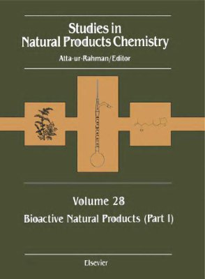 Atta-ur-Rahman (ed.) Studies in Natural Products Chemistry v.28 Bioactive Natural products part I