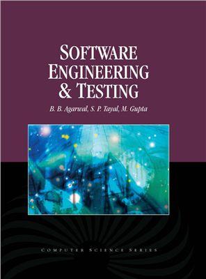 Agarwal B.B. Software engineering and testing