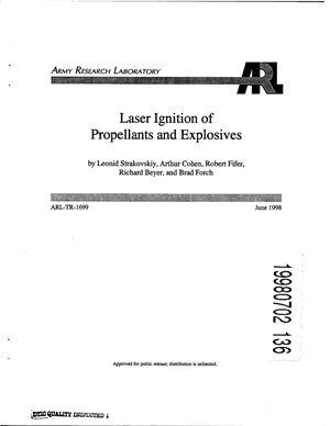 Strakovskiy Leonid, Cohen Arthur, Fifer Robert, Beyer Richard, Forch Brad. Laser Ignition of Propellants and Explosives