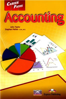 Taylor J., Peltier S. Accounting. Book 1, 2, 3 (A1, A2, B1) Student's Book