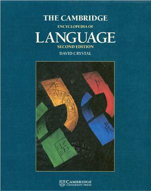 David Crystal. The Cambridge Encyclopedia of Language