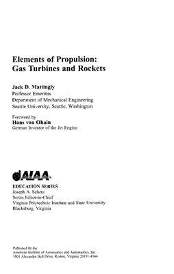 Mattingly J.D. Elements of Propulsion: Gas Turbines And Rockets