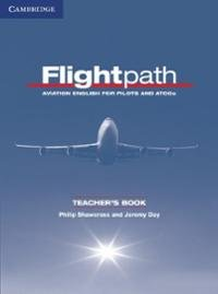 Shawcross Phillip. Flightpath. Aviation English for Pilots and ATCOs (Teacher's Book)